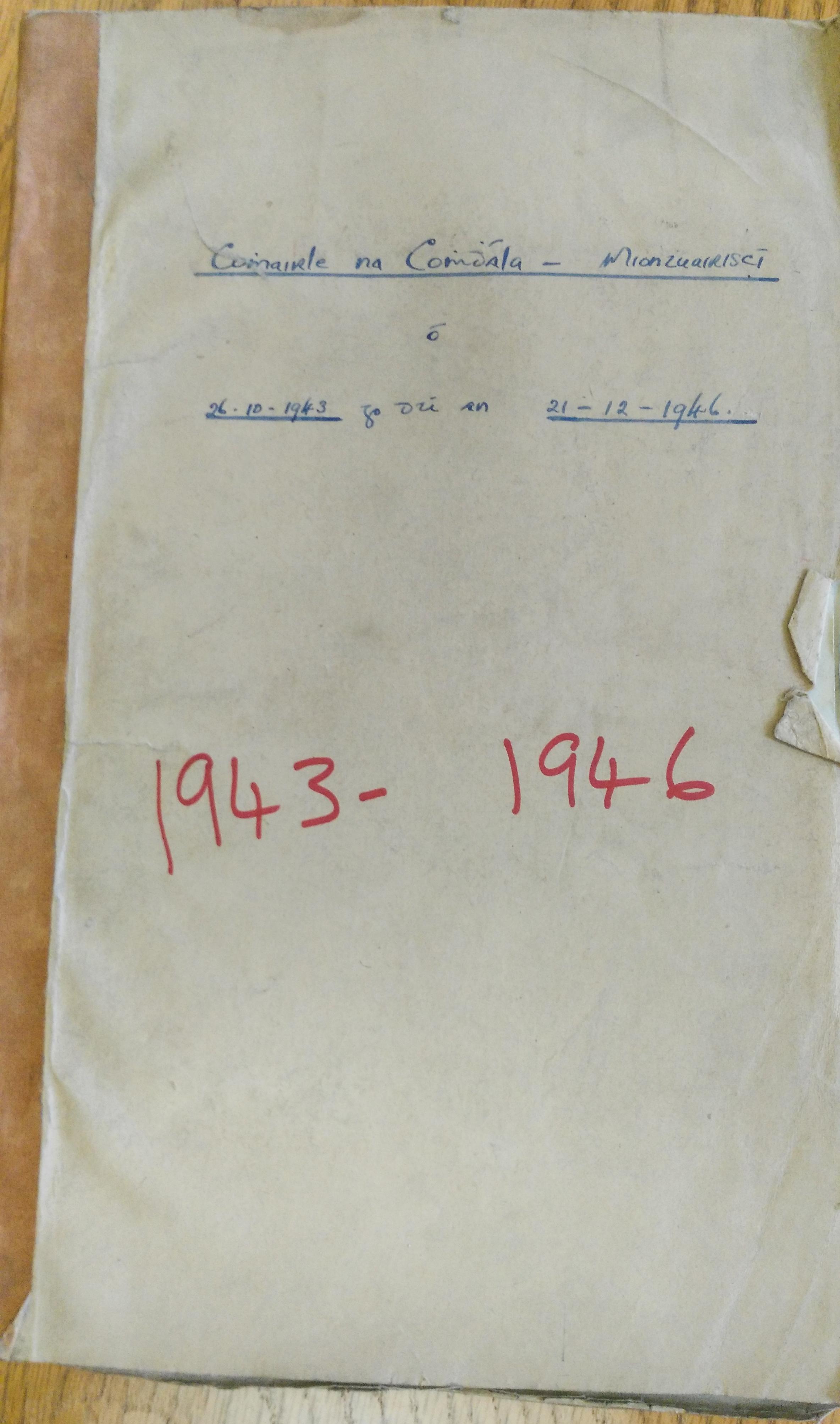 \nMiontuairiscí Chruinnithe Chomhairle Chomhdháil Náisiúnta na Gaeilge 1943–1946\n